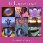I Choose Love DVD
