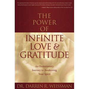 The Power of Infinite Love and Gratitude
